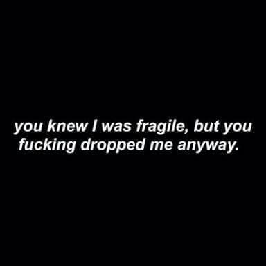 You knew I was fragile on We Heart It