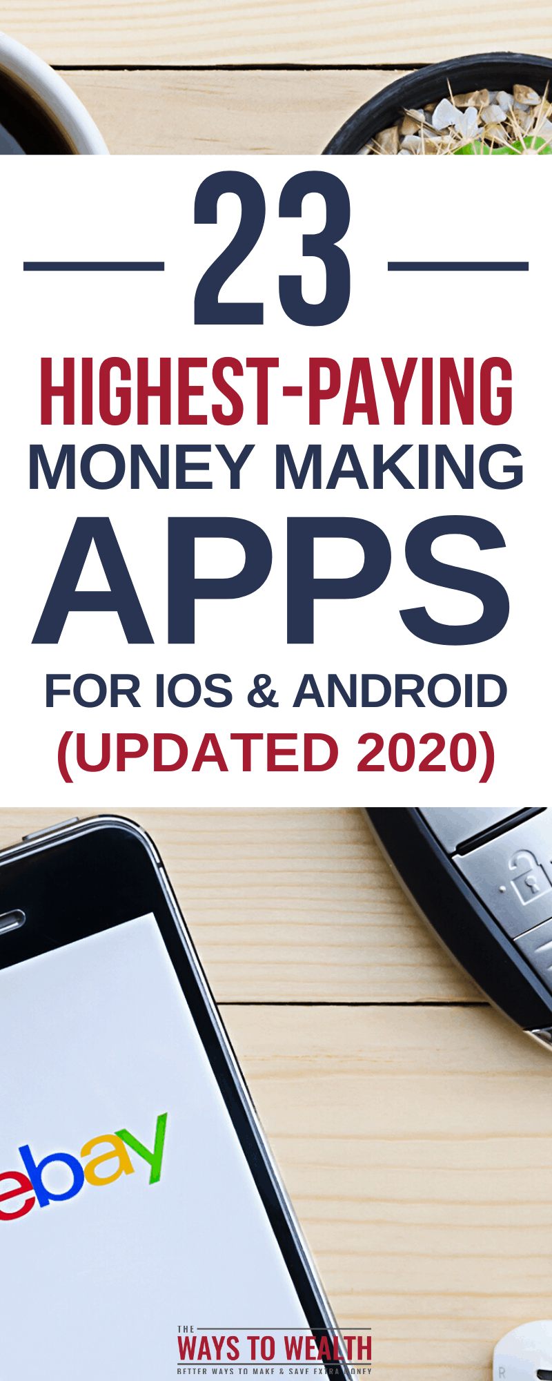 23 Best Money Making Apps for Android/iOS (2020) Best