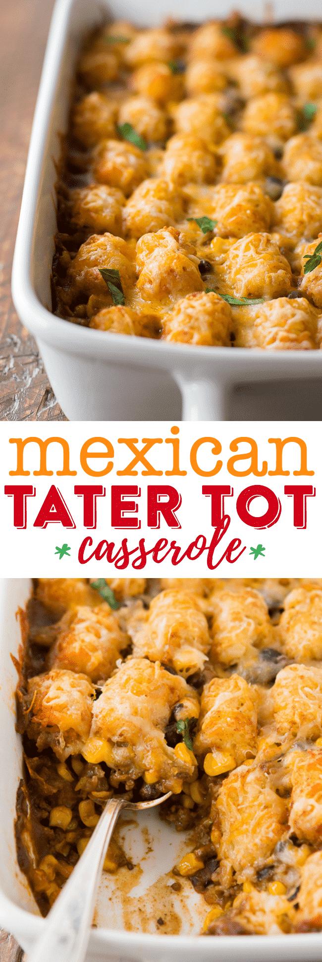 Mexican Tater Tot Casserole Recipe #dinnerrecipesforfamilymaindishes