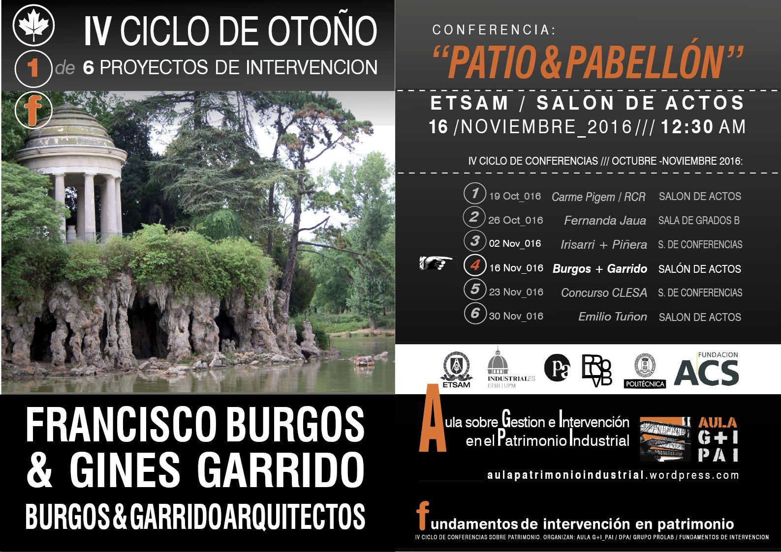 Burgos&Garrido conferencia 16 nov, 12,30h. ETS de Arquitectura.