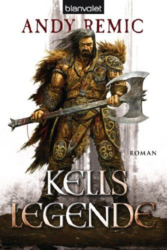 Kells Legende: Roman von Andy Remic https://www.amazon.de/dp/B007HTGPA6/ref=cm_sw_r_pi_dp_x_VH3Pxb3ZQTKJD