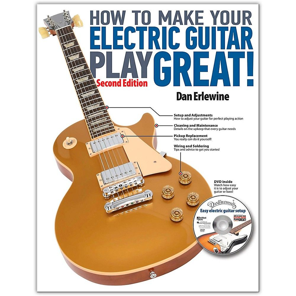 How To Make Your Electric Guitar Play Great Revised 2nd Edition Pickup Wiring Book Hal Leonard Online Audio