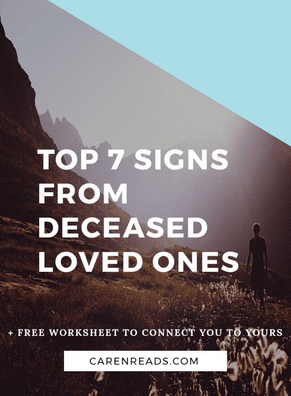 7 Signs From Deceased Loved Ones   Caren Reads   First
