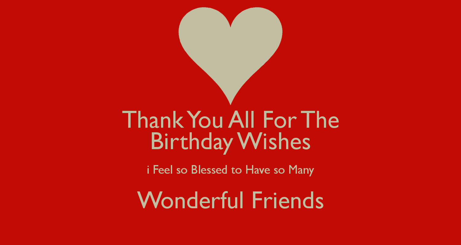 HOW TO SAY THANK YOU YOUR FRIENDS FOR BIRTHDAY WISHES ON FACEBOOK