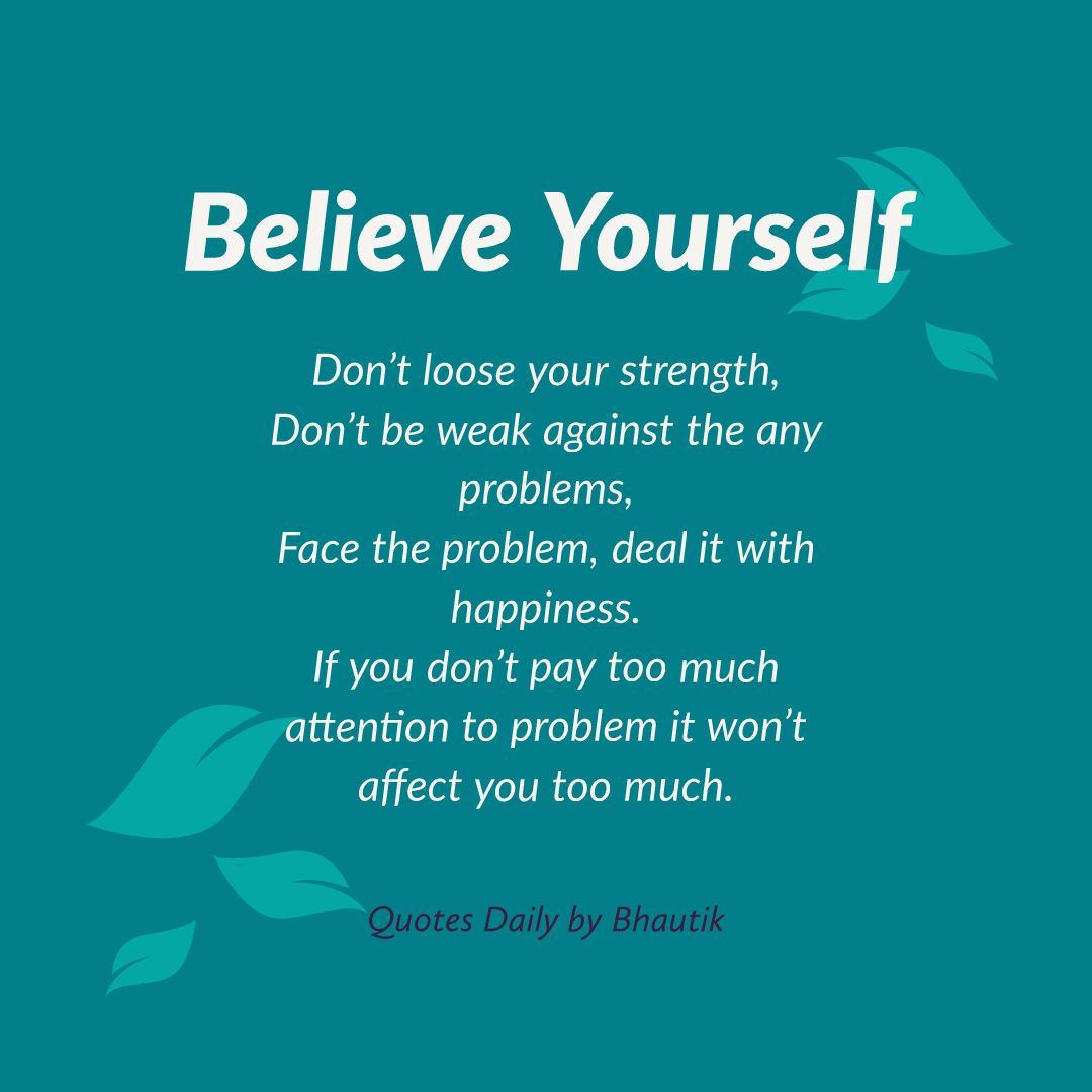 Start Believing In Yourself Quotes