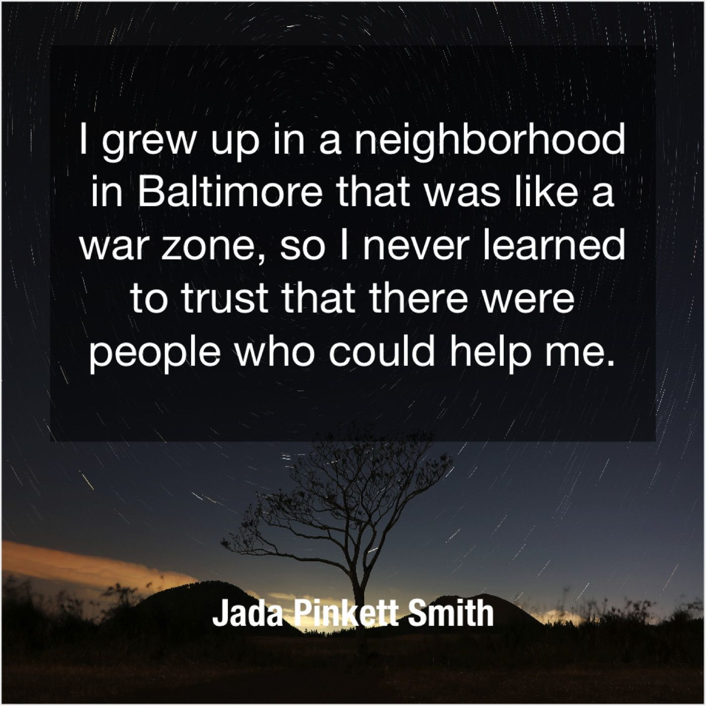Jada Pinkett Smith I Grew Up In A Get More Free Quotes Just By