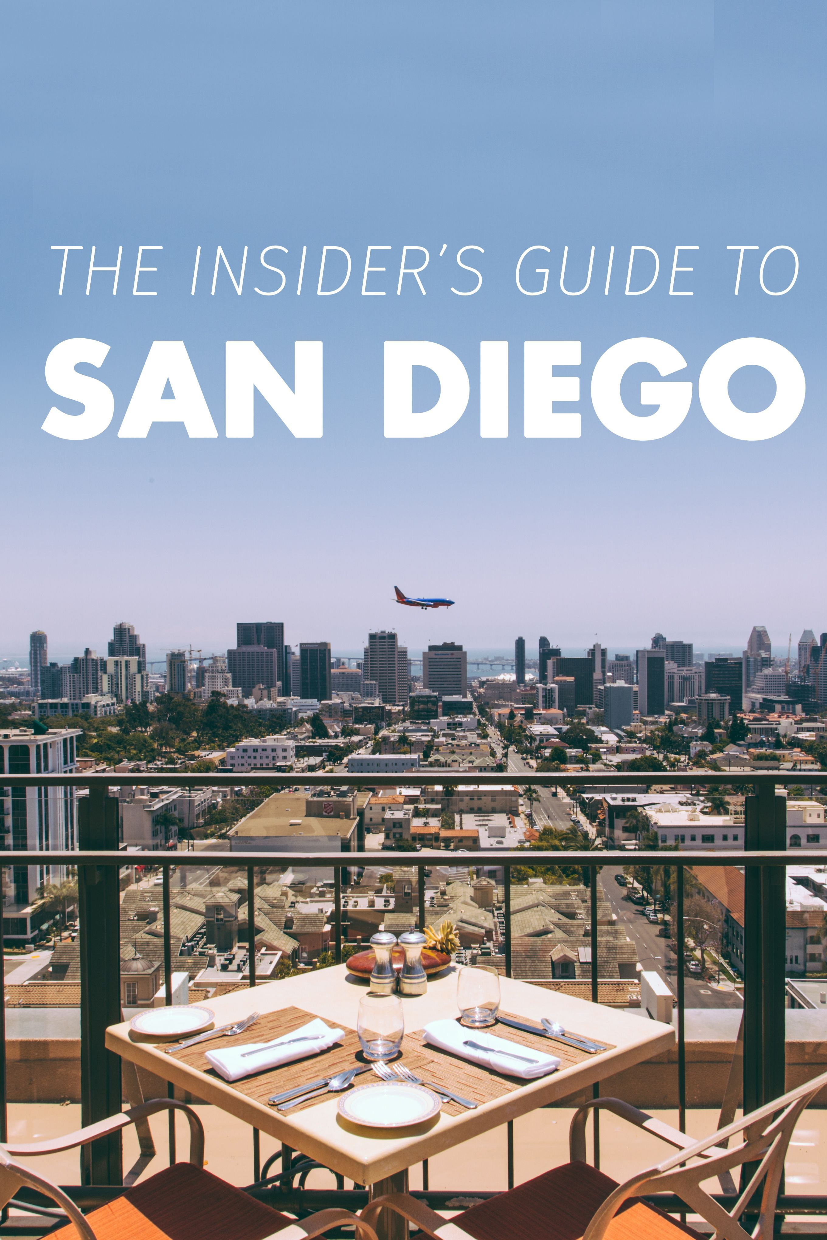 do not miss this ultimate 3-day, non-touristy guide to san diego! a