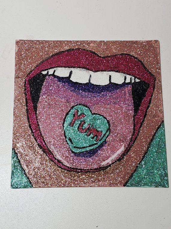 Glitter Painting, Pop Art, Mouth, Conversation Heart, Yum | https