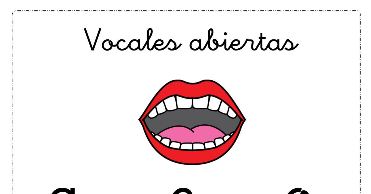 Vocales Abiertas Y Cerradas Pdf Educacion Emocional Materiales Didacticos Didactico