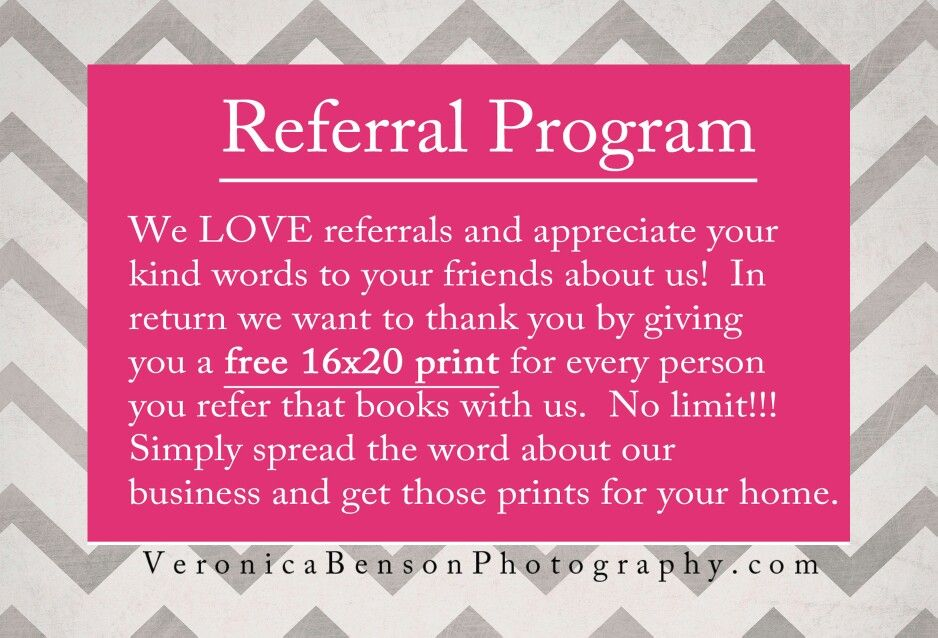 Referral Program Free 16x20 Mounted Print With Every Referral That
