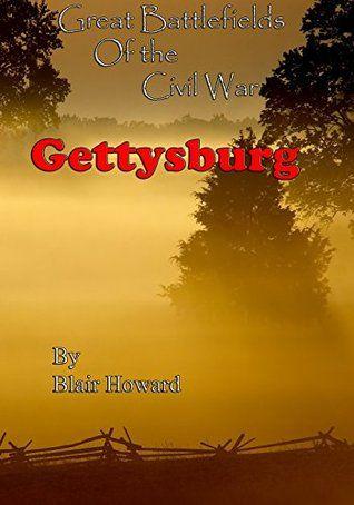 Great Battlefields of the Civil War - Gettysburg