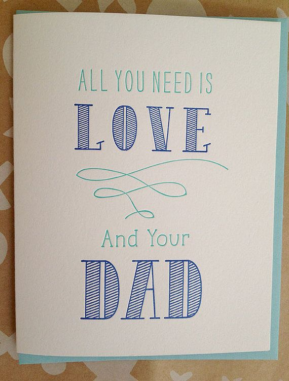 Fathers Day Card - All you need is love and your Dad Fathers Day