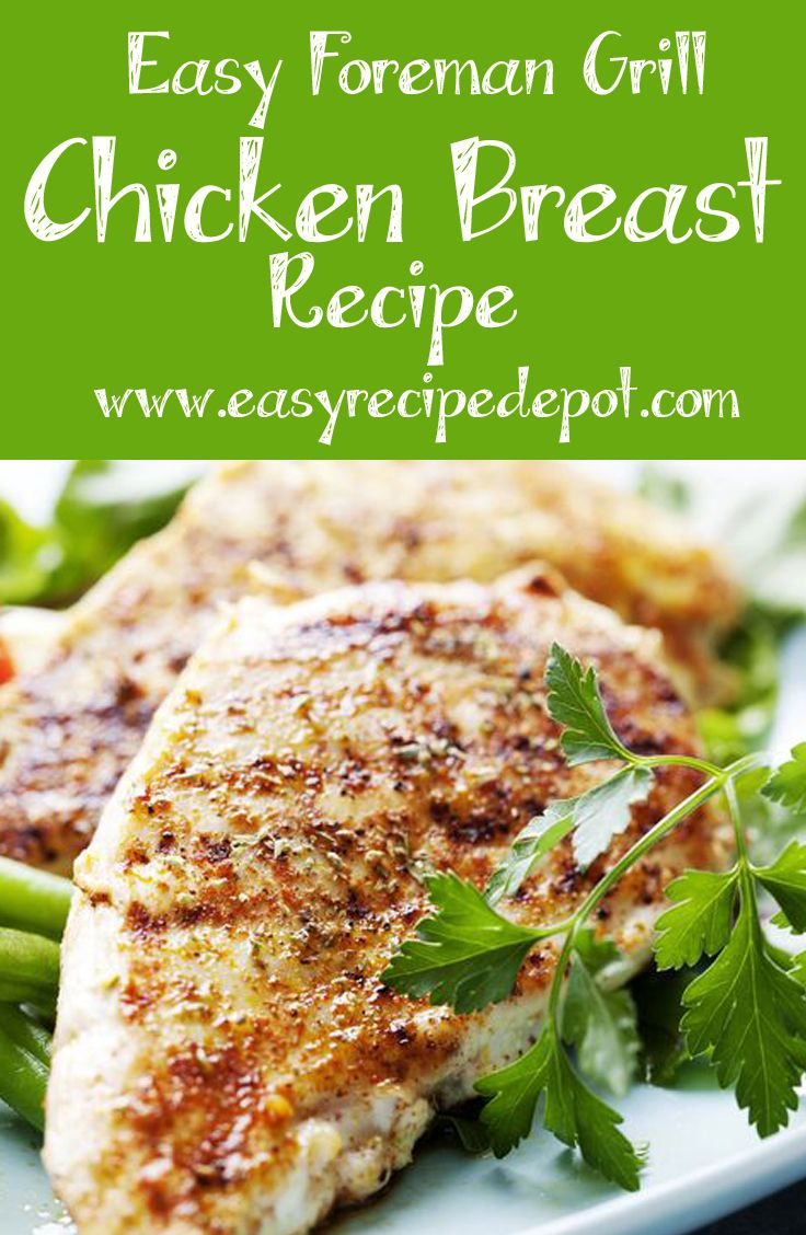 How to make the best chicken breast on george foreman grill