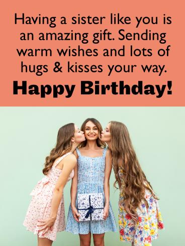 Hugs Kisses Happy Birthday Card For Sister Birthday Greeting Cards By Davia Birthday Greetings For Sister Sister Birthday Card Birthday Messages For Sister