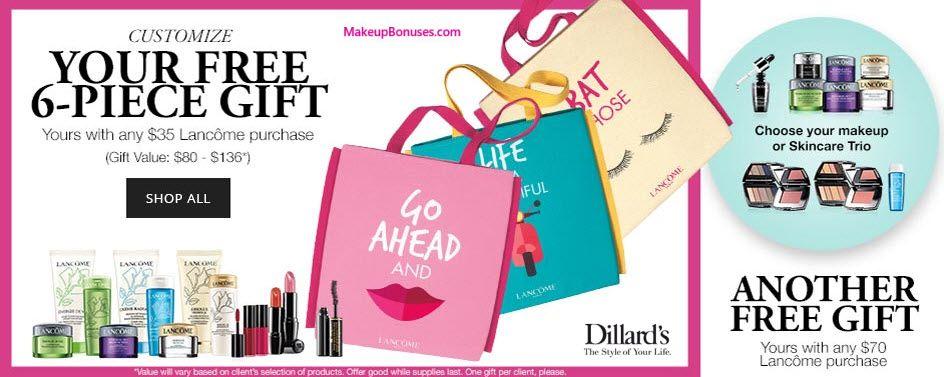 Lancôme Free Bonus Gifts With Purchase At Dillard S Details Makeupbonuses Com Lancomeusa Dillards Gwp