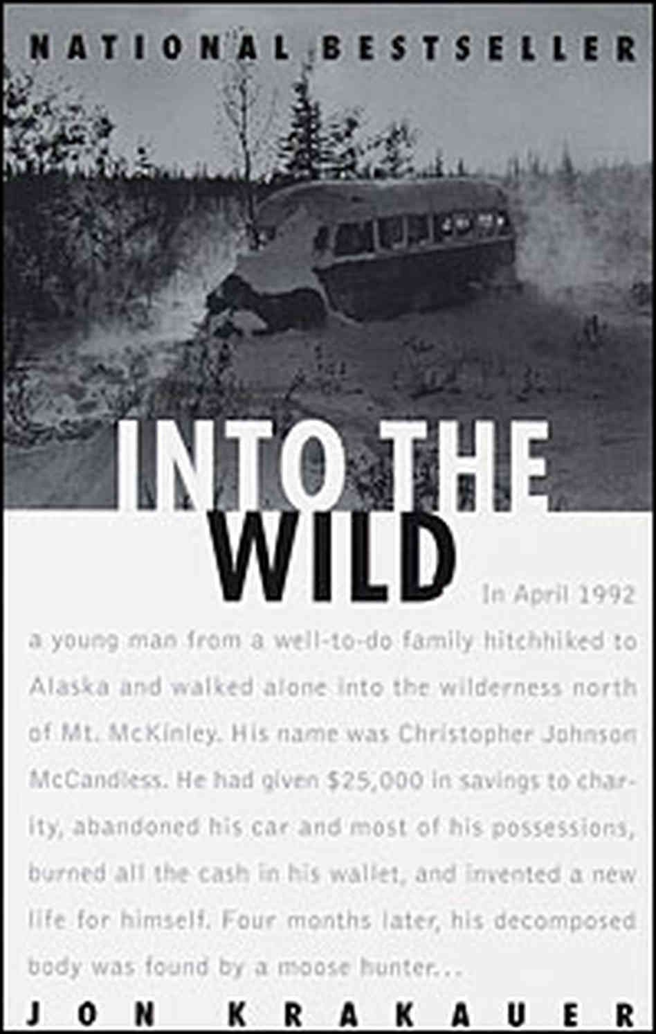 into the wild by jon krakauer photographic book cover  into the wild by jon krakauer photographic book cover 1997 edition both the old and