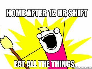 Followed By Post Night Shift Food Coma Nursing Pinterest Memes