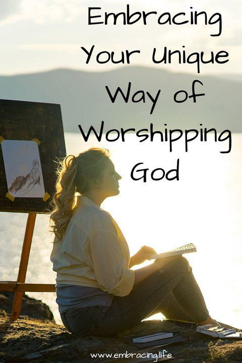 Embracing Your Unique Way Of Worshipping God