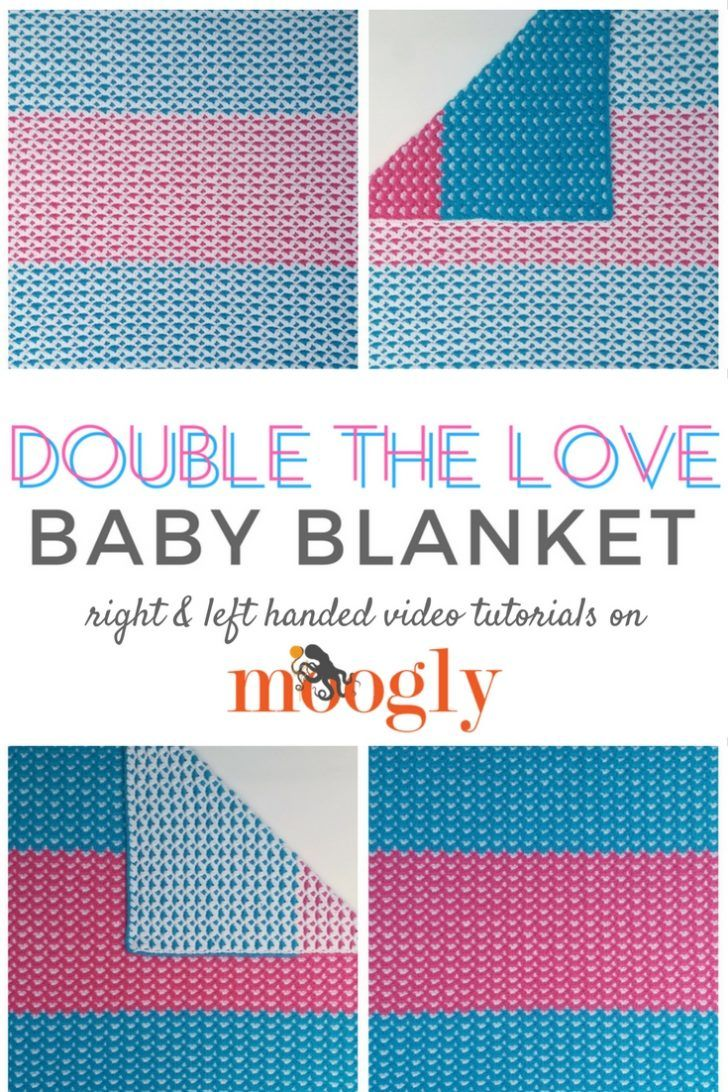 Double the Love Baby Blanket - written pattern, photo tutorial, AND ...