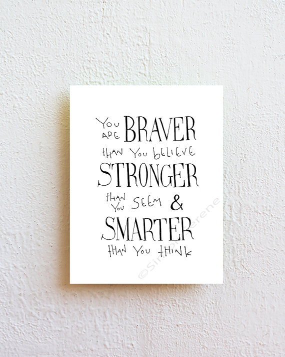 You Are Braver Than You Believe Winnie The Pooh Quote Inspirational