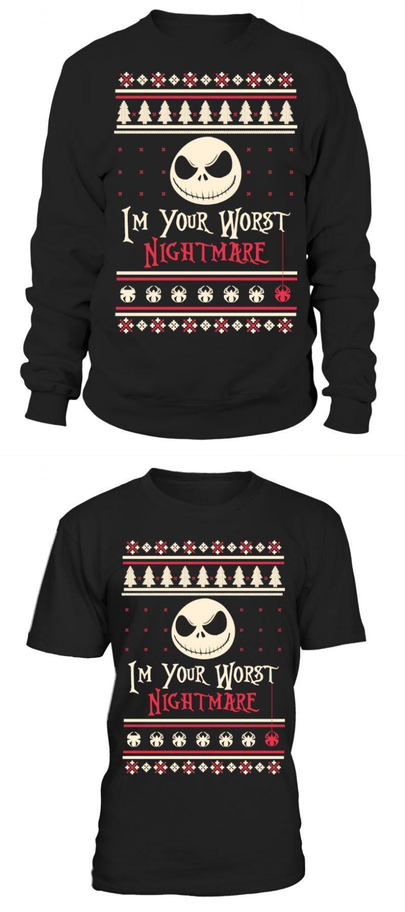 Halloween T Shirt Ideas Diy.Halloween T Shirts I M Your Worst Nightmare Ugly Sweater