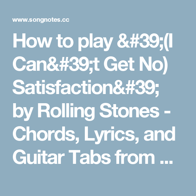 How to play \'(I Can\'t Get No) Satisfaction\' by Rolling Stones ...