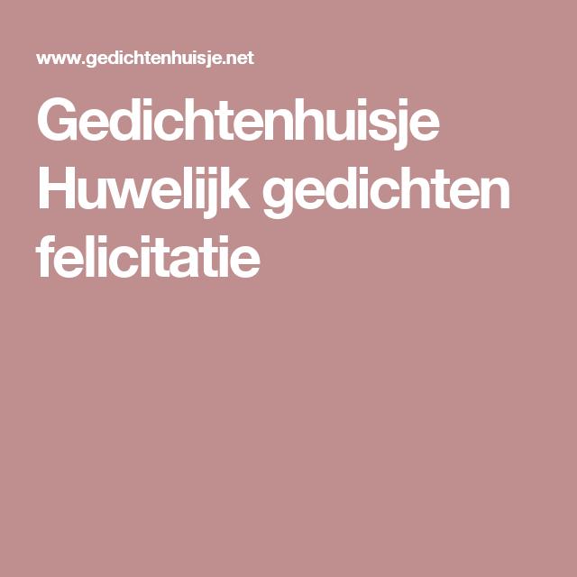 Gedichtenhuisje Huwelijk Gedichten Felicitatie