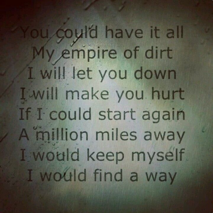 Hurt Lyrics: If I could start again a million miles away. I would ...