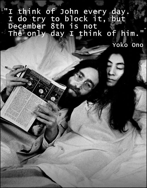 John Lennon S Corpse John Lennon And Yoko Ono Love Quotes