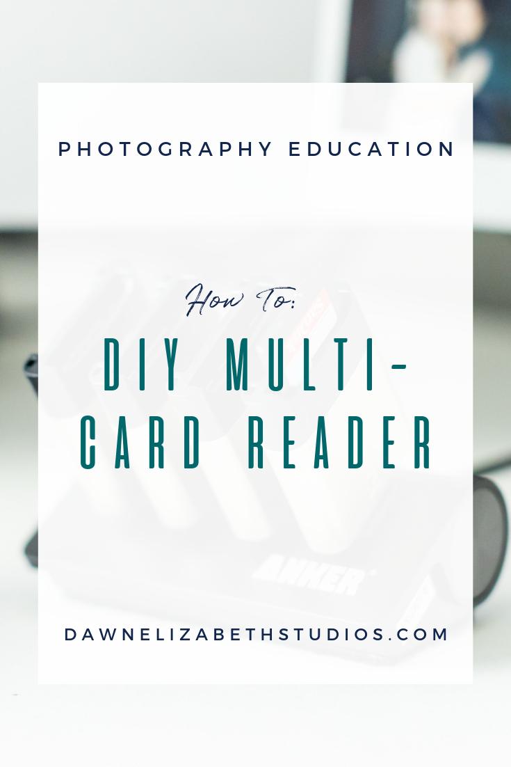 Diy Multi Card Reader For Photographers Dawn Elizabeth Studios Photography Education Card Reader Photography Business