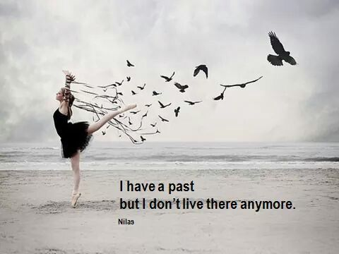 Dont live in the past