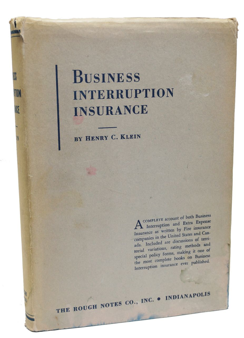 Business Interruption Insurance Henry Klein Second Edition
