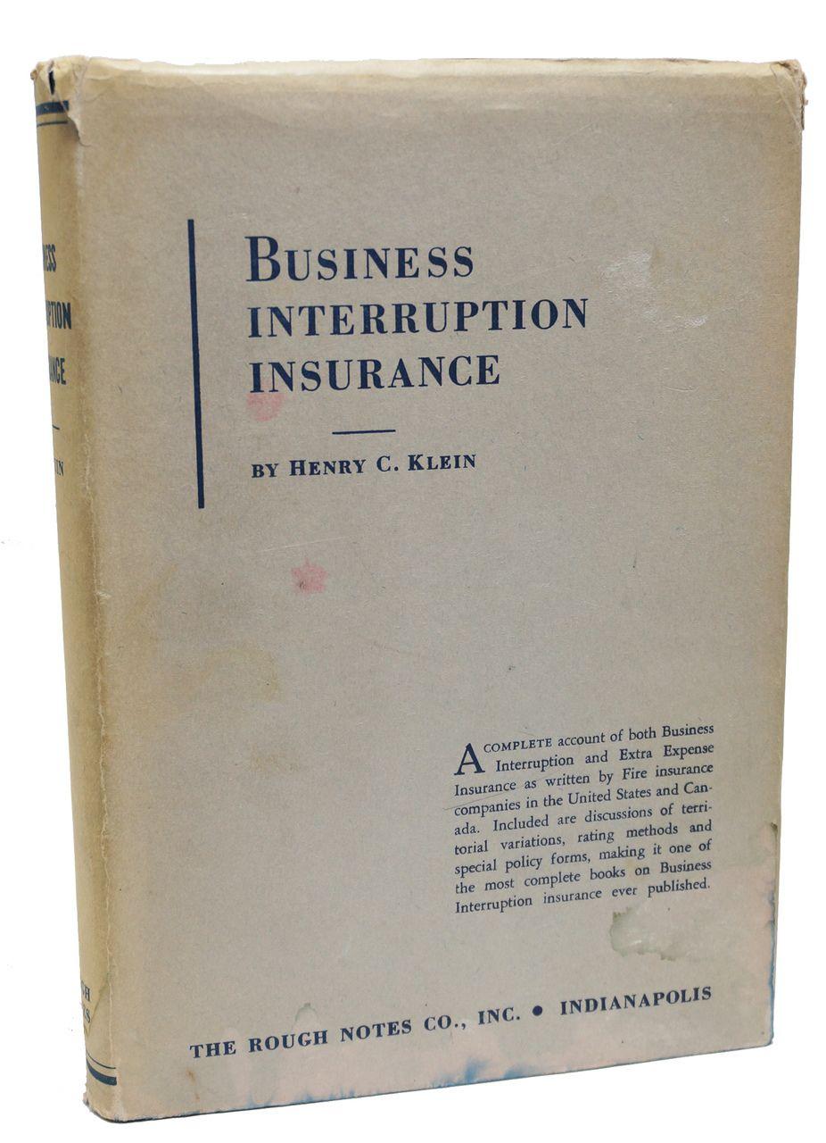 Business Interruption Insurance Henry Klein Second Edition 1953 Rare Book Business Interruption Insurance
