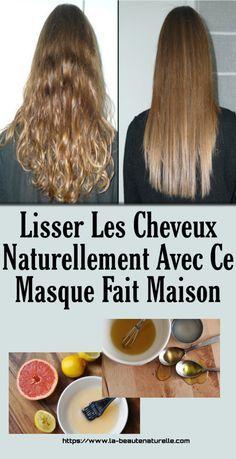 Lisser les cheveux naturellement avec ce masque fait maison   Cheveux lisse, Coiffure cheveux ...