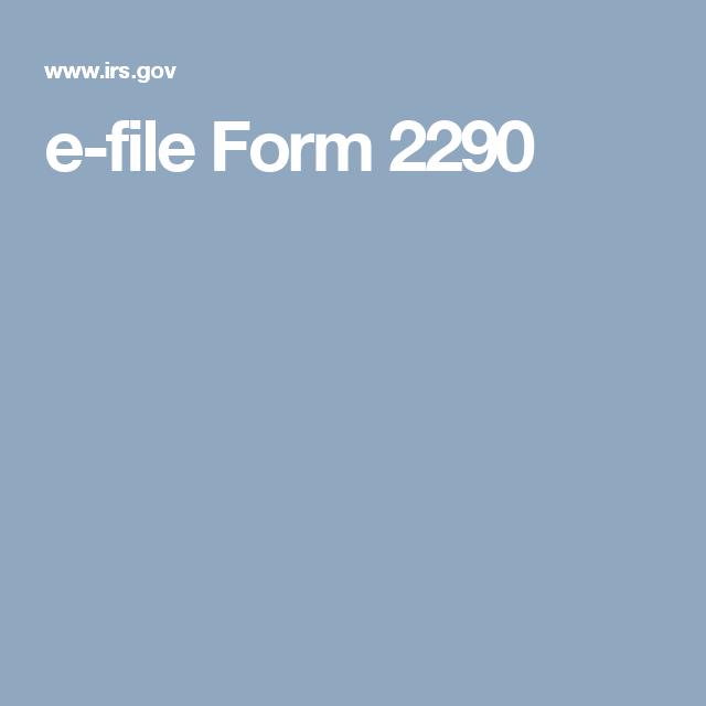 2290 form irs.gov  e-file Form 15 | Tax Law | Internal revenue service ...