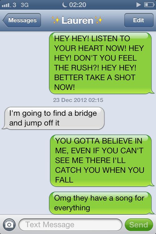 Big Time Rush Seriously Do Have Song Lyrics For Every Situation Hahaha For Reals Big Time Rush Funny Text Messages Rush Quotes