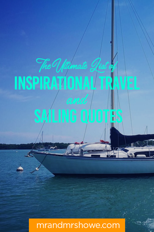 The Ultimate List Of Inspirational Travel And Sailing Quotes In 60 New Inspirational Sailing Quotes