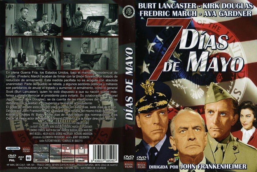 Siete Dias De Mayo 1964 Descargar Y Ver Online Kirk Douglas Peliculas Cine Cine Clasico