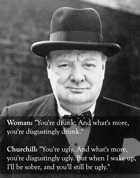 Winston Churchill Quotes Funny The 25 Smartest Comebacks Of All Time | funny (to me) | Pinterest  Winston Churchill Quotes Funny