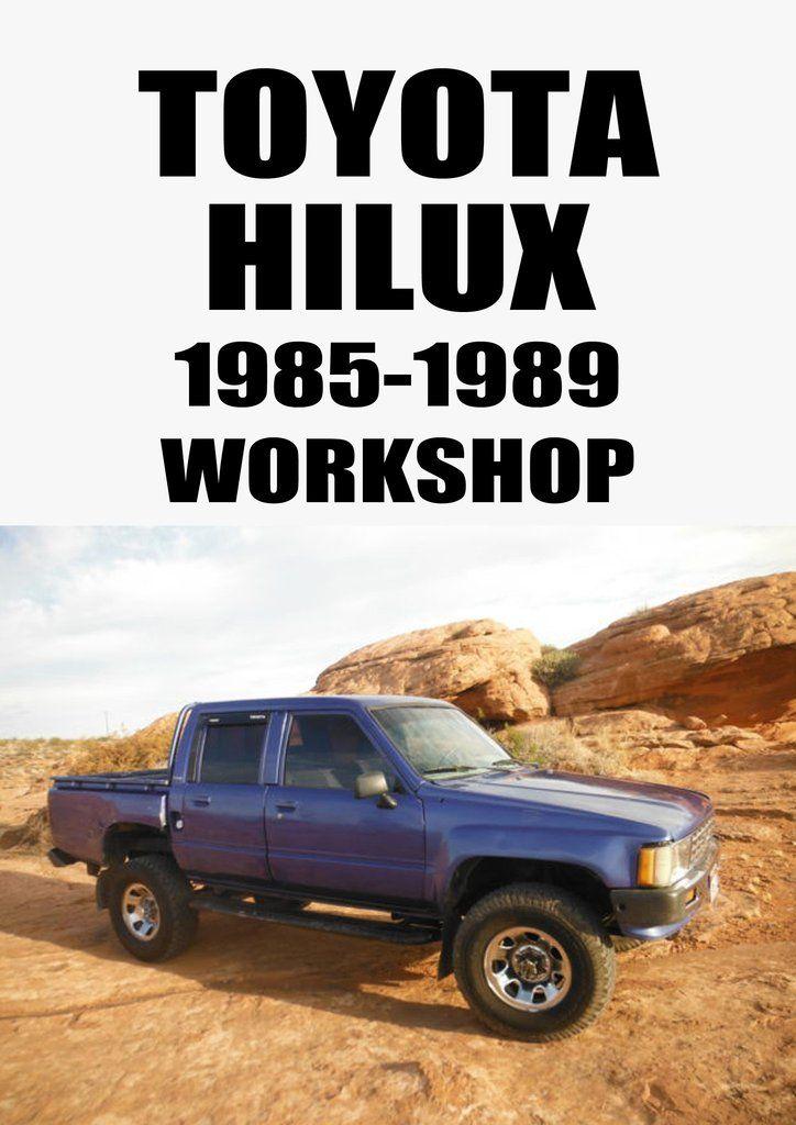 toyota hilux 1985 1989 workshop manual pinterest toyota car rh pinterest com 1999 Hilux Decals 1999 Toyota Hilux 4WD