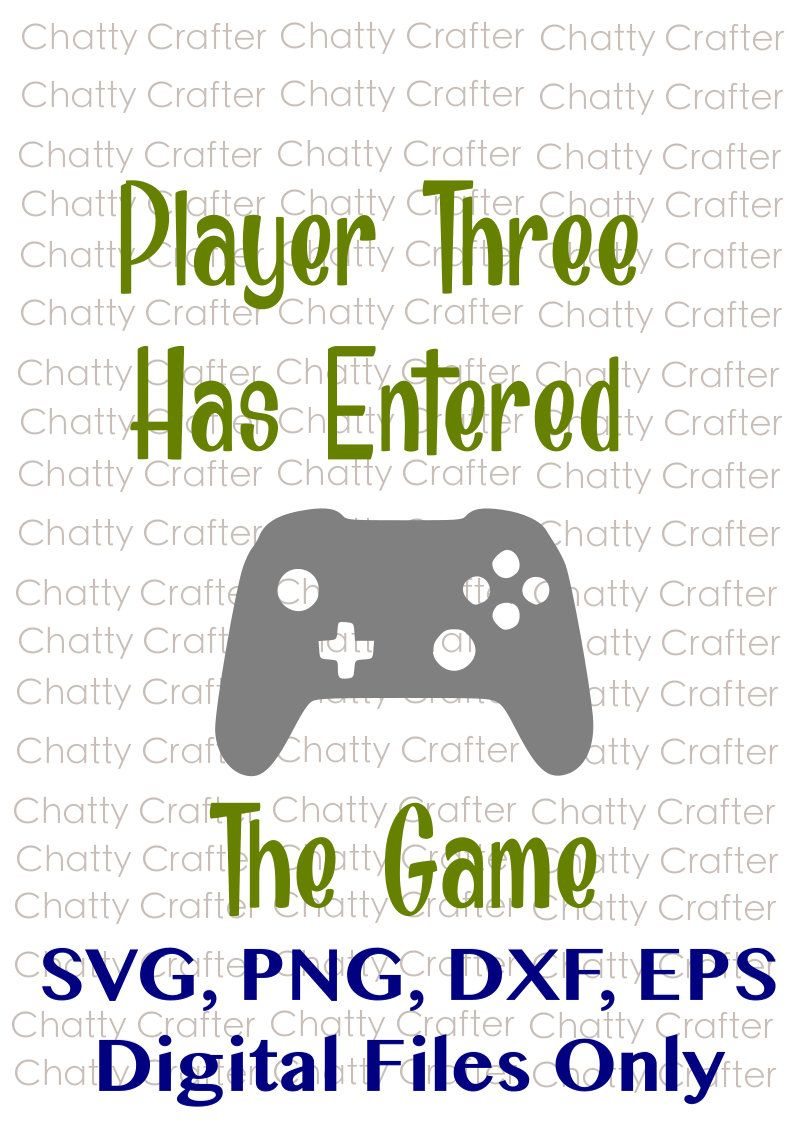 Player Three Has Entered The Game Cut Out Svg Eps Dxf Circuit Art Machine Personal Electronic Cutting Diy Craft Silhouette Curio Cameo Projects Cricut Vinyl File Project