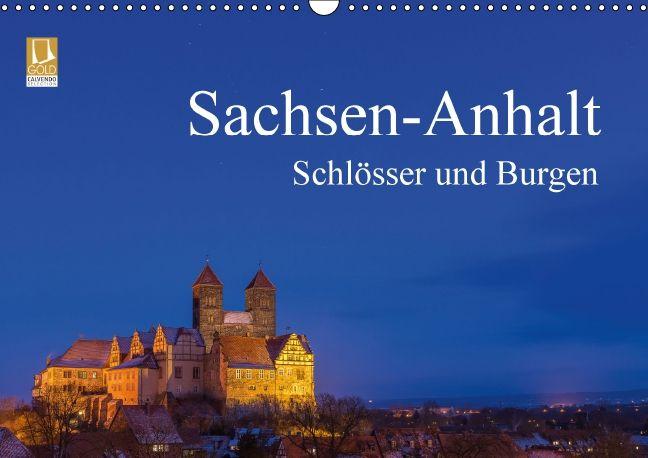 Sachsen-Anhalt - Schlösser und Burgen - CALVENDO Kalender von Martin Wasilewski
