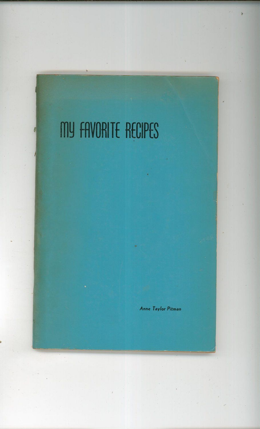 My Favorite Recipes Cookbook Anne Taylor Pitman Vintage Trenton New Jersey Smith Press Available Today @