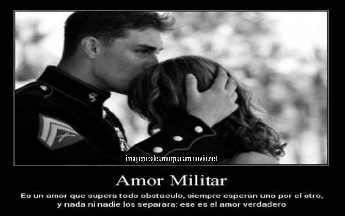 Frases De Amor Militar: Imagenes Bonitas Para Mi Novio Militar