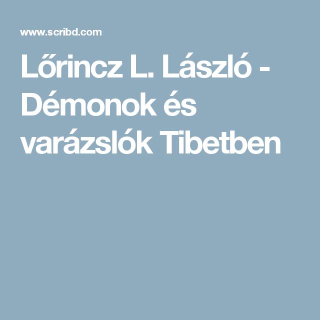 Lőrincz L. László - Démonok és varázslók Tibetben