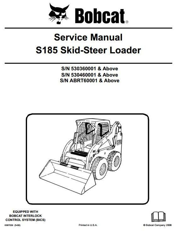 bobcat skid steer loader type s185 s n 530360001 up s n bobcat skid steer loader type s185 s n 530360001 up s n abrt60001 up workshop manual circuit diagramhigh