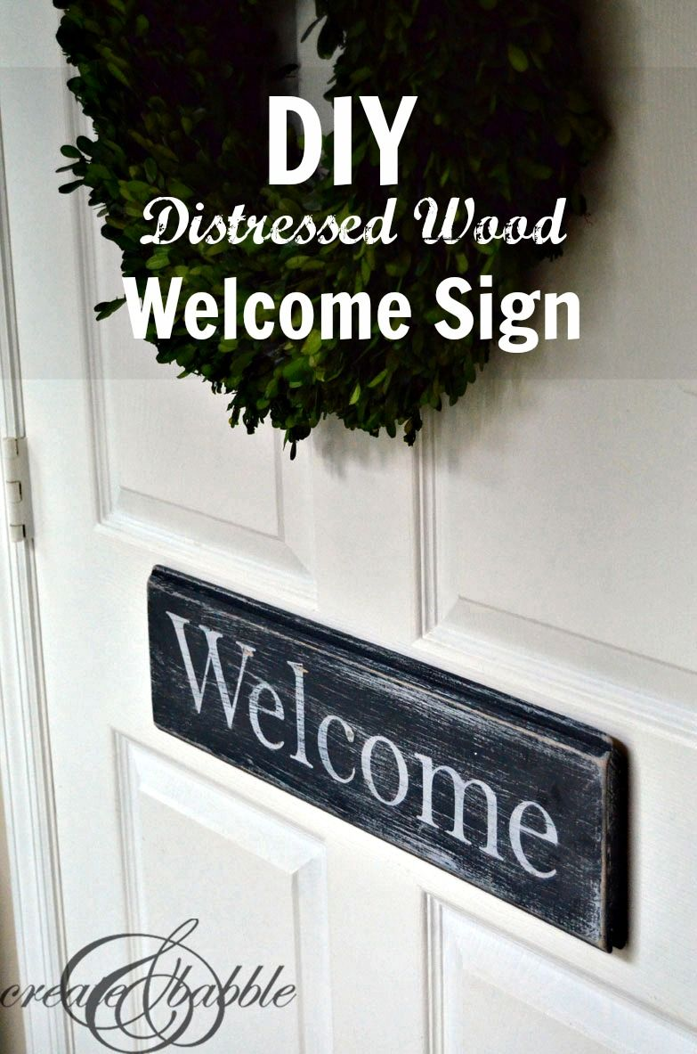 DIY Distressed Wood Welcome Sign | Pinterest | Distress wood ...