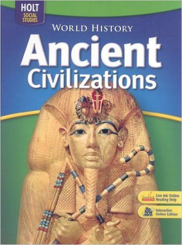 World History Ancient Civilizations Student Edition 6th