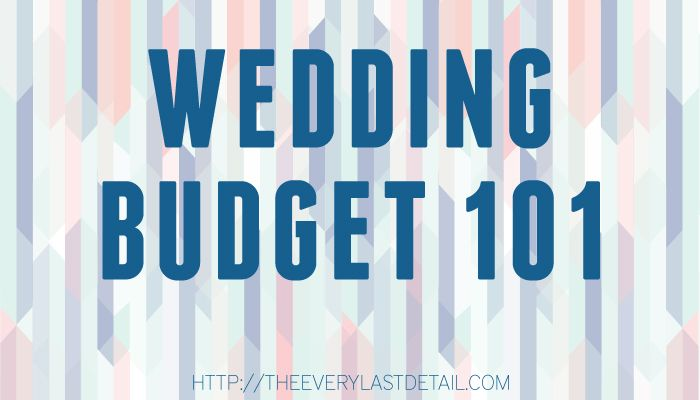 Wedding Budget 101 Budgeting 101, Budgeting And Wedding Budgeting