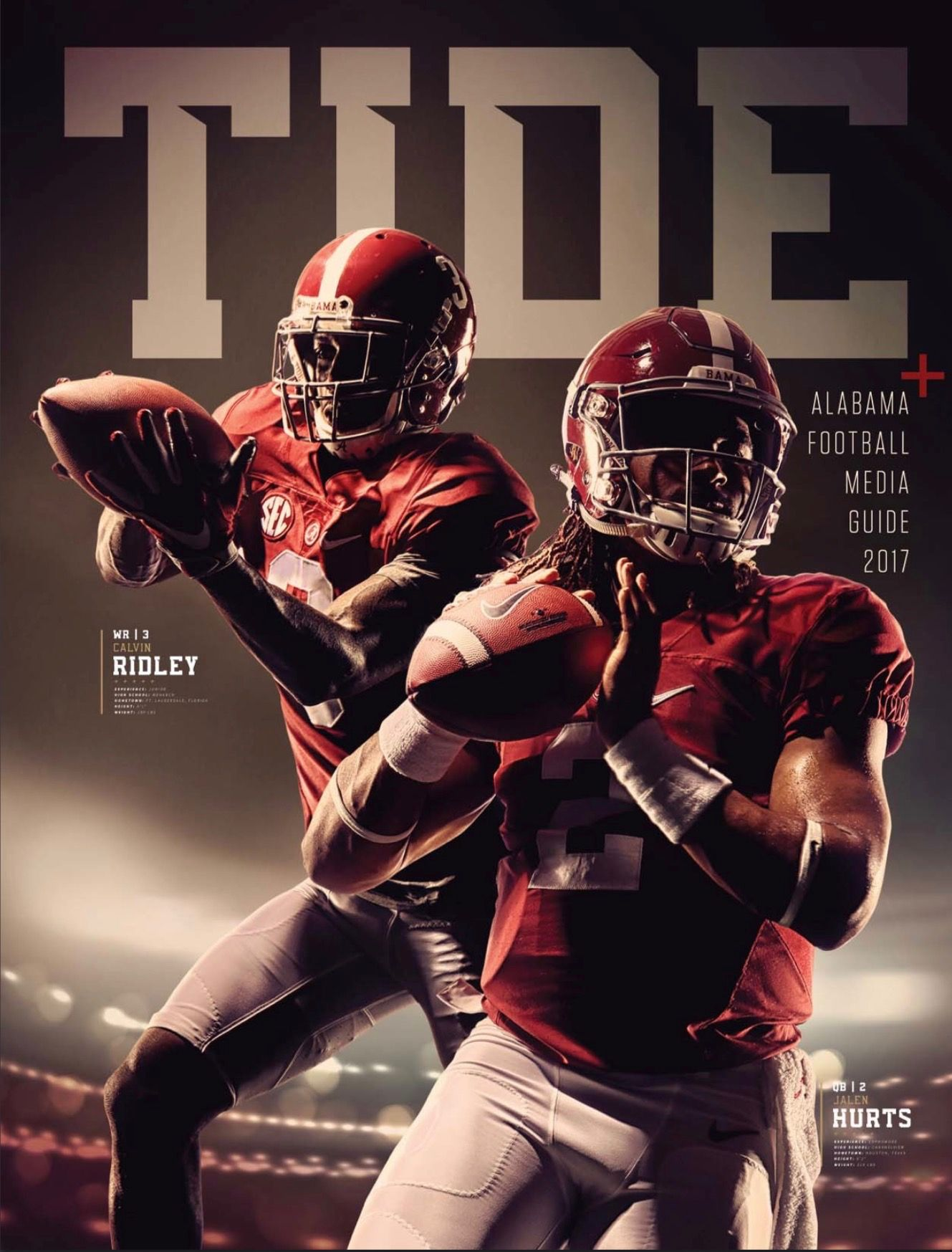 Alabama Football 2017 Media Guide Cover Calvin Ridley Jalen Hurts Alabama Rolltide Alabama Crimson Tide Football Crimson Tide Fans Alabama Crimson Tide